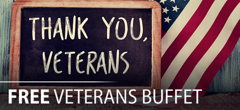We're celebrating our Veterans by offering a free buffet, along with a discounted meal on Veterans Day! Thank you for your service.