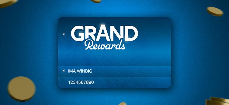 Grand Rewards New Member