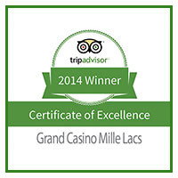 Grand Casino Mille Lacs Trip Advisor Certificate of Excellence