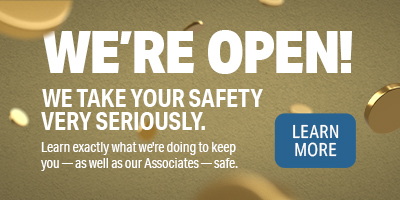 We're open! We take your safety very seriously.